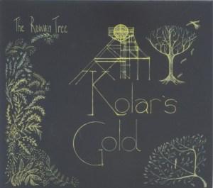 Kolar's Gold