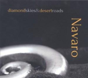 Diamond Skies & Desert Roads