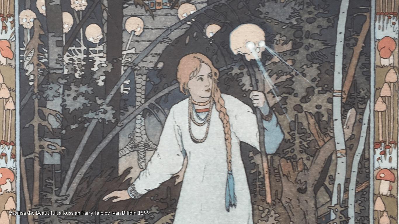 Vasilisa the Beautiful, a Russian Fairy Tale by Ivan Bilibin 1899