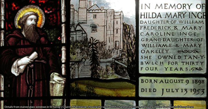 Details from stained glass windows in St Twrog's Church, Maentwrog, showing the saint with his hand on the stone, and a view of Plas Tan y Bwlch © Remy Dean