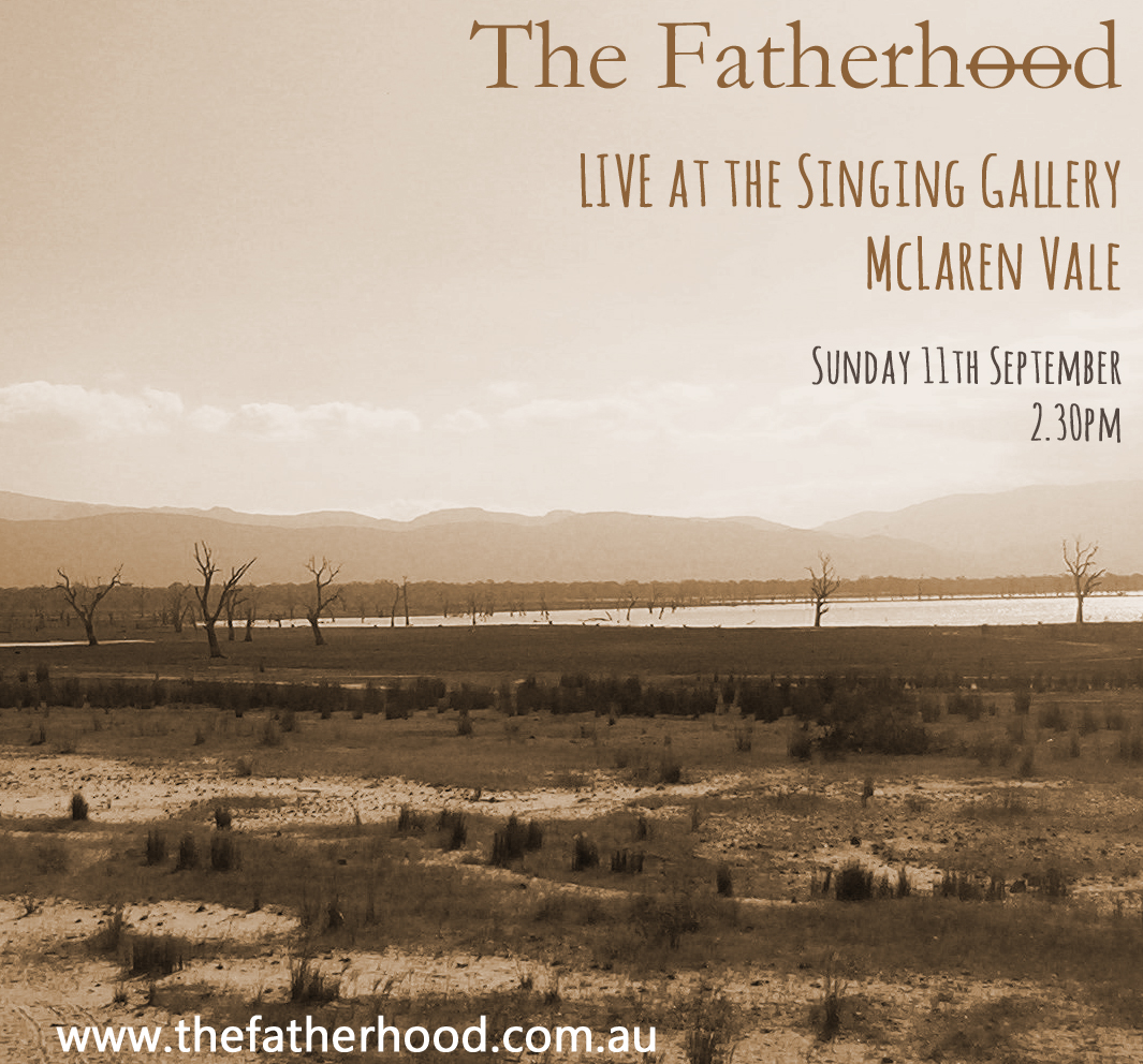 The Fatherhood – LIVE at The Groove Garden, McLaren Vale