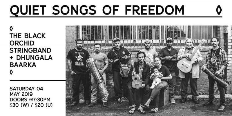 Quiet Songs of Freedom The Black Orchid Stringband & Dhungala Baarka
