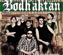 Photo of Bodh'aktan – Au Diable les Remords