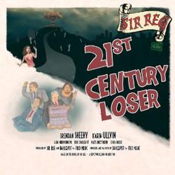 Sir Reg 21St Century Loser