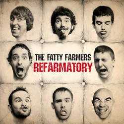 The Fatty Farmers Refarmatory