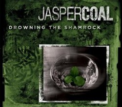 Photo of Jasper Coal – Drowning the Shamrock