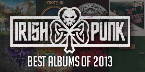 Irish Punks Best of 2013