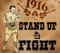 1916 Stand Up And Fight