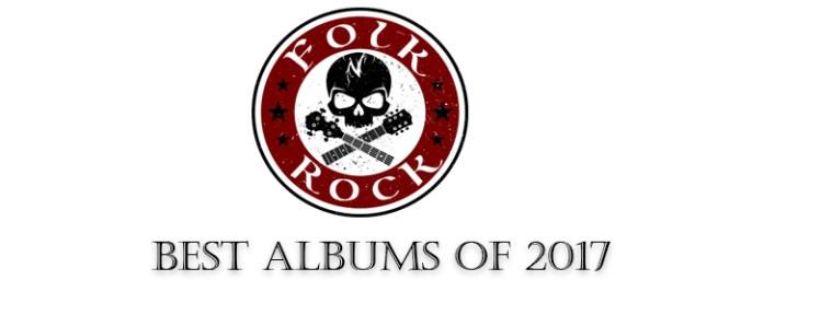 The Best Albums of 2017 | Folk N' Rock