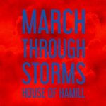 House Of Hamil - March Through Storms Review