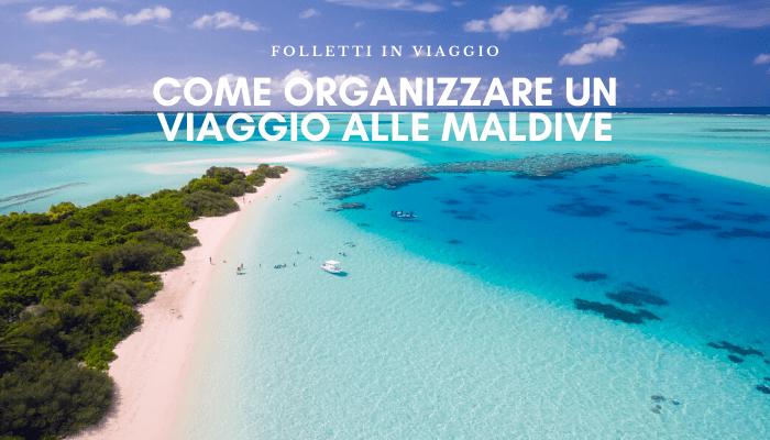 come-organizzare-un-viaggio-alle-maldive