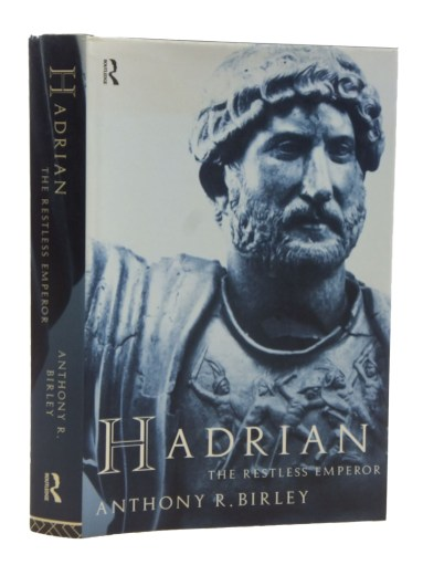 Hadrian. The Restless Emperor