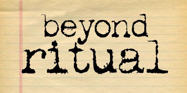 beyond ritual