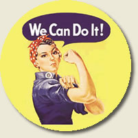 "Rosie the riveter - ""We can do it!"""