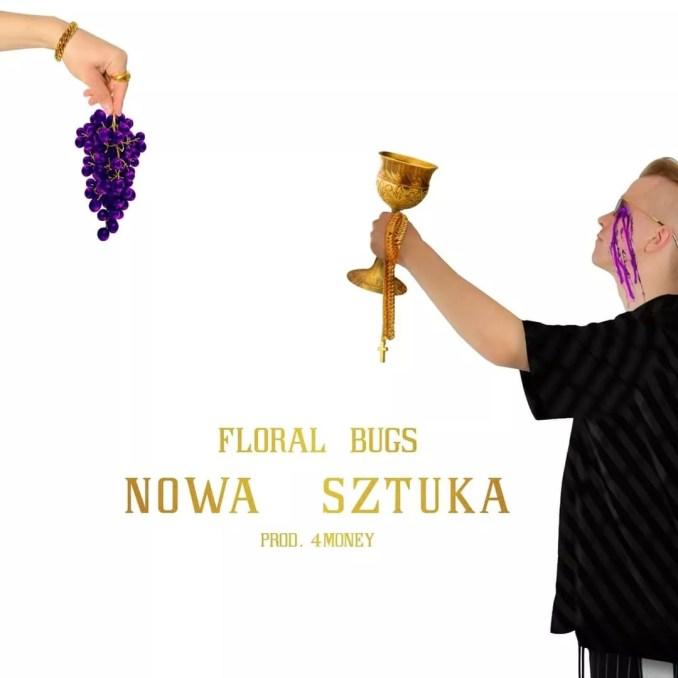 Okładka albumu Floral Bugs 4Money Nowa Sztuka FollowRap