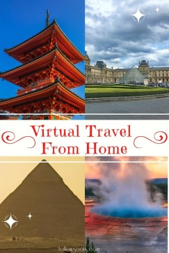 Virtual Travel from Home