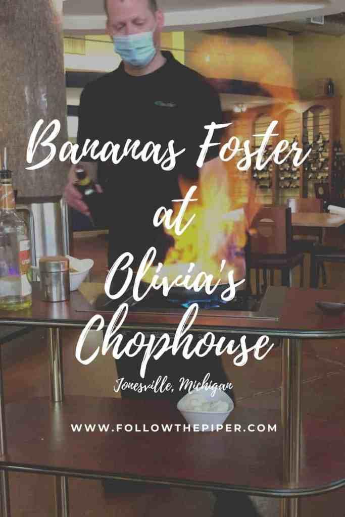 Bananas Foster Dessert at Olivia's Chophouse in Jonesville, Michigan