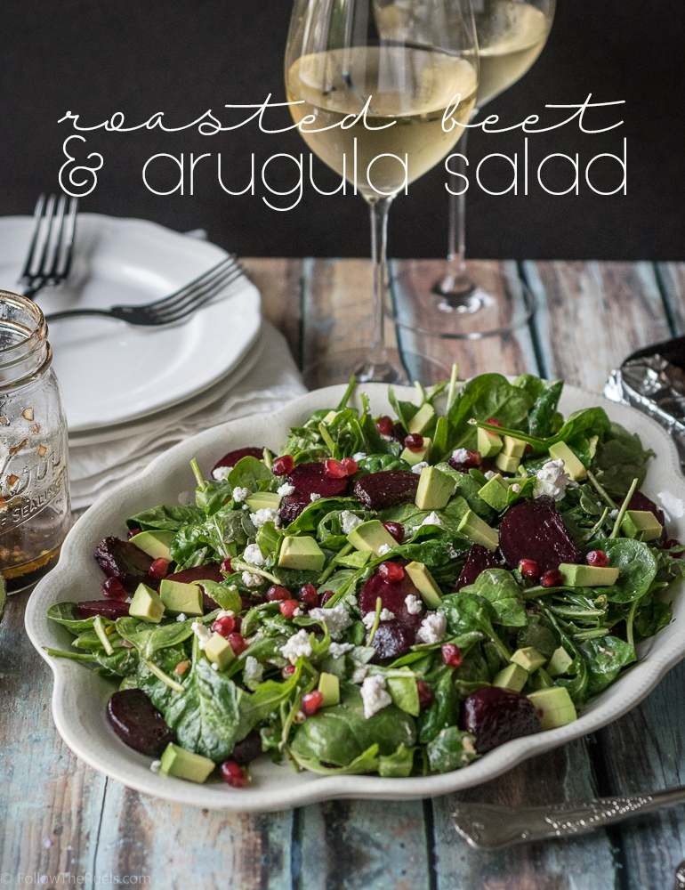 Roasted Beet and Arugula Salad | Follow the Ruels