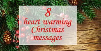 8 Heart Warming Christmas Messages To Think About