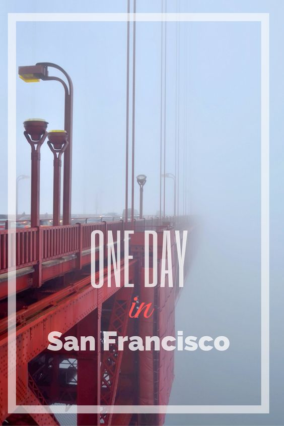 What to see if you have only one day in San Francisco? Where to stay? Where to eat? Our review of San Francisco attractions!
