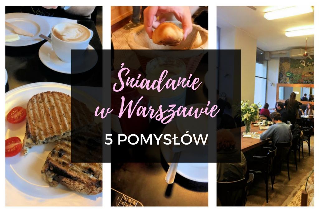 najlepsze śniadanie w Warszawie - recenzja
