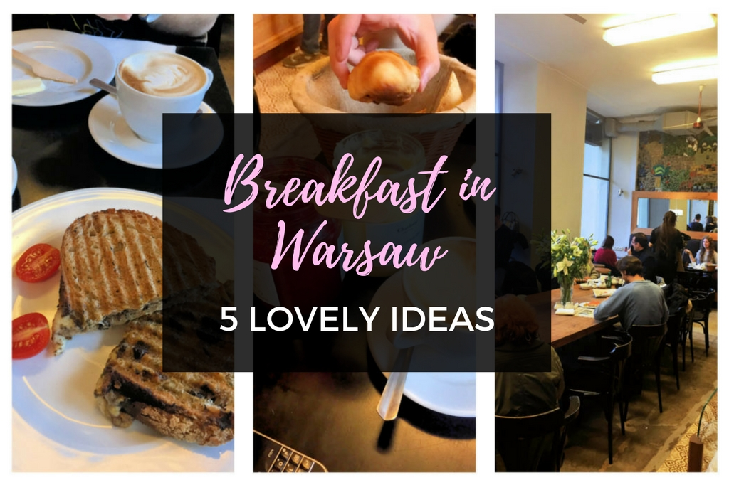 best breakfast in Warsaw - review