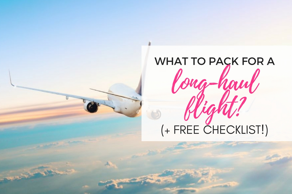 long haul flight essentials what to pack in your carry on bag