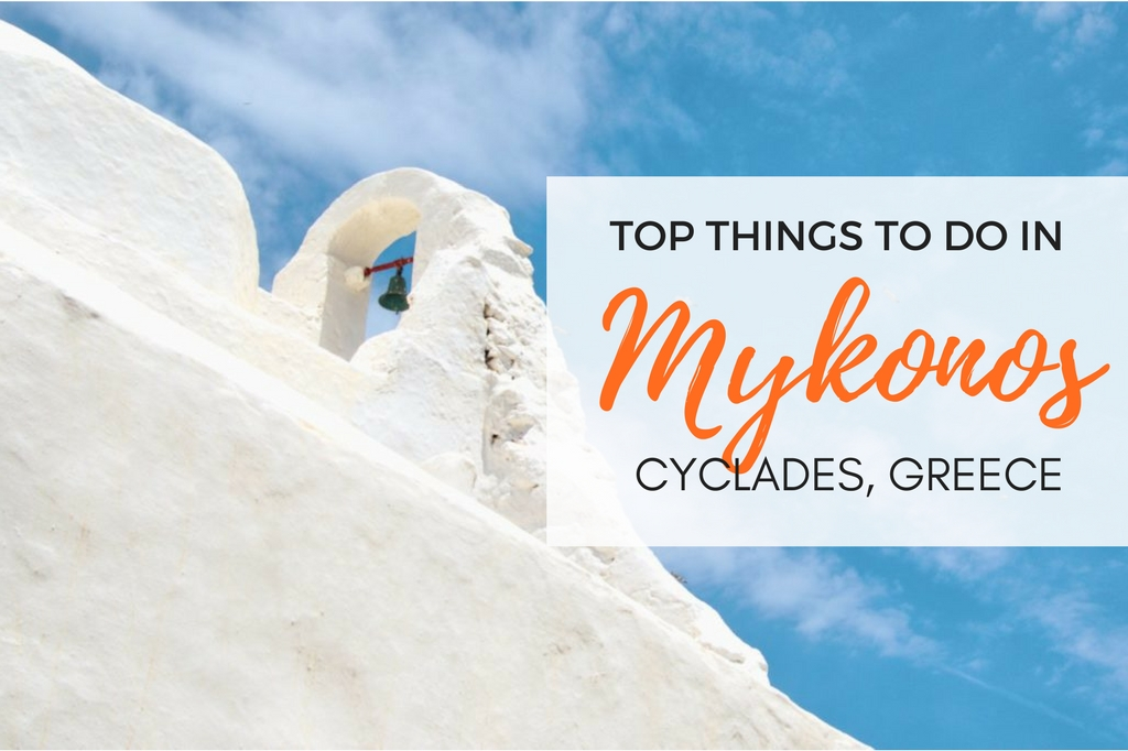 Things to do in Mykonos: The ultimate bucket list!