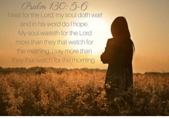 Psalm 130:5-6
