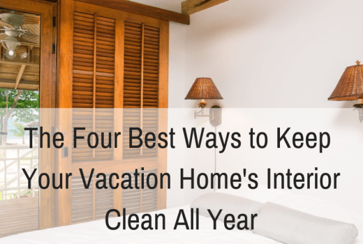 How to clean your vacation home vacation rental property cleaning tips