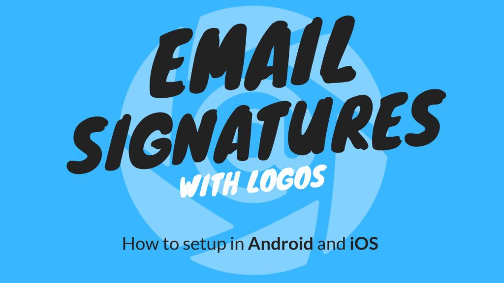 email.signaures.on.mobile.with.logo.gmail.mail.app.iphone.android.samsung.business.card.scanner.email.template