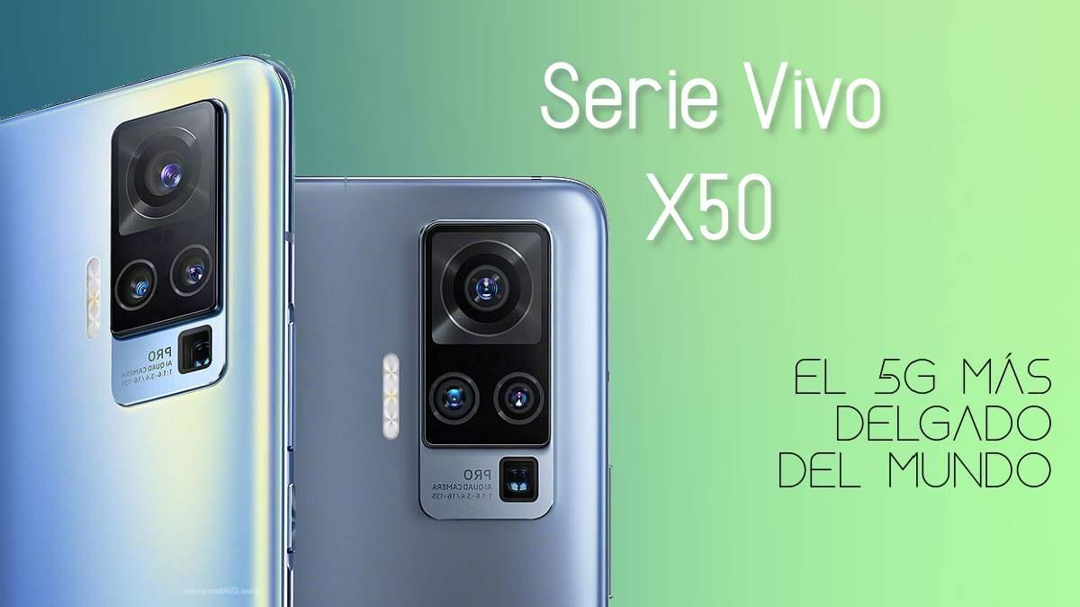 Serie Vivo X50