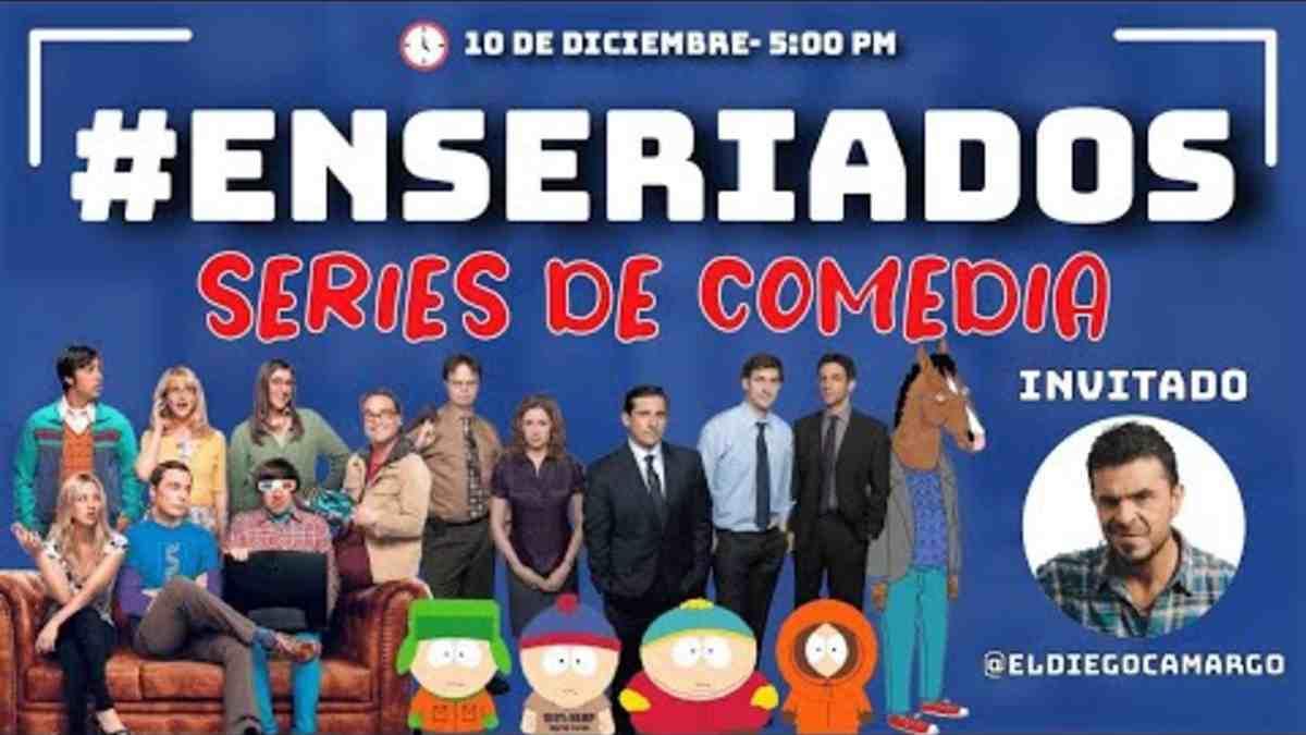 ENSERIADOS Series comedia