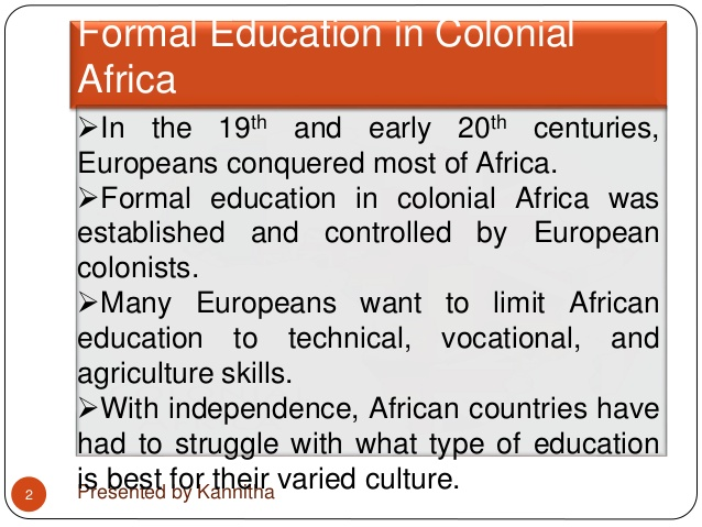 socioloy-of-education-fomal-education-in-colonial-africa-2-638