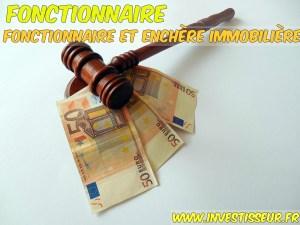 Fonctionnaire et enchère immobilière