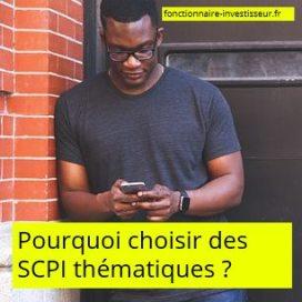 pourquoi choisir des SCPI thématiques