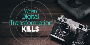 How digital transformation is killing businesses and industries