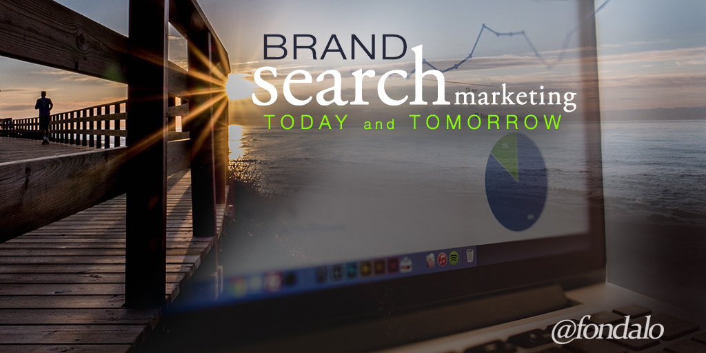 Brand Search Marketing Today And Tomorrow