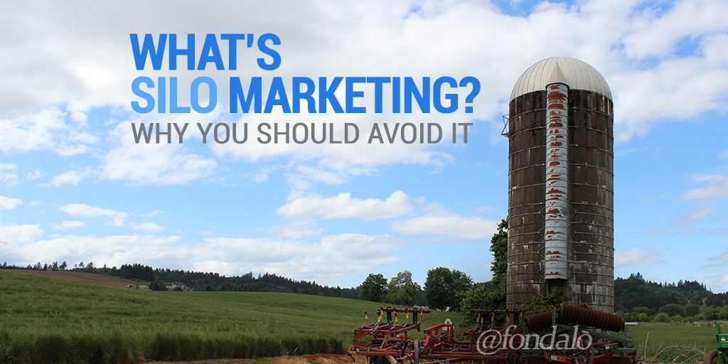 What Is Silo Marketing? Why You Should Avoid It