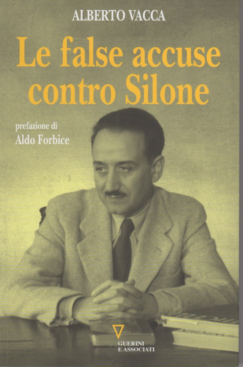 Quelle false accuse contro Ignazio Silone