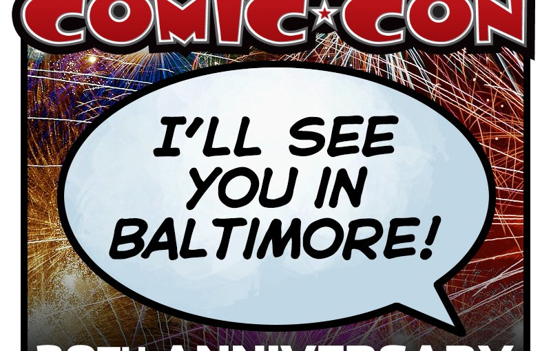 Collectors Attic will be at Baltimore Comic Con!