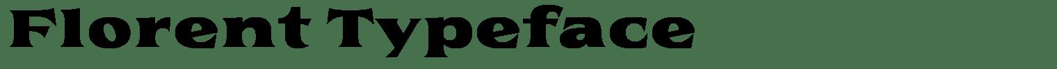 Florent Typeface
