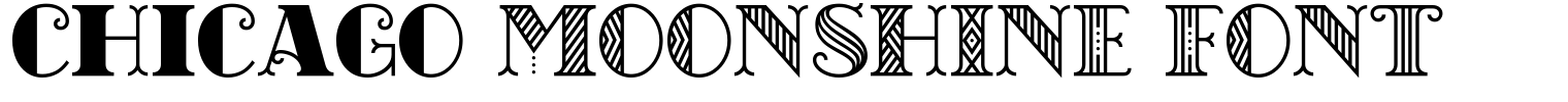 chicago MOONSHINE FONT