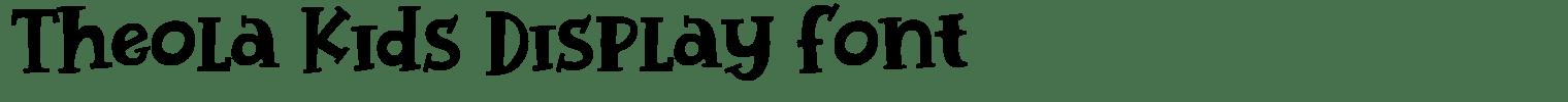 Theola Kids Display Font