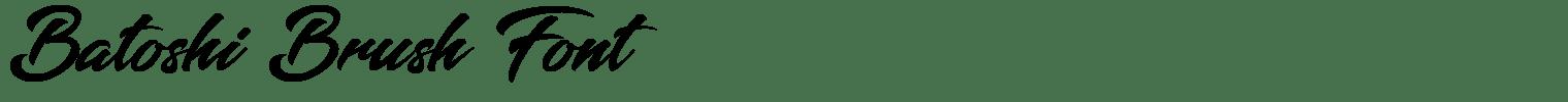 Batoshi Brush Font