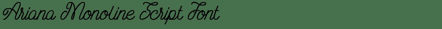 Ariana Monoline Script Font