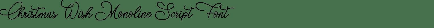 Christmas Wish Monoline Script Font