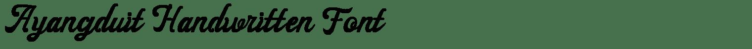 Ayangduit Handwritten Font
