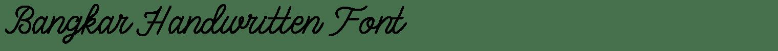 Bangkar Handwritten Font