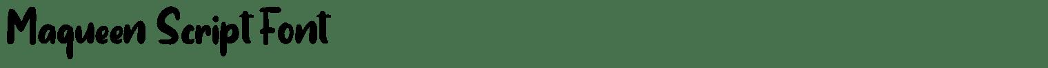 Maqueen Script Font